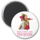 私が女王であるので私に従わなければなりません マグネット