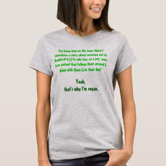 -私が完全菜食主義者なぜであるか農場か Tシャツ