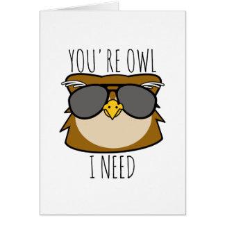 私が必要とするあなたはフクロウ カード