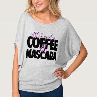 私が必要とするすべてはコーヒー及びマスカラです Tシャツ