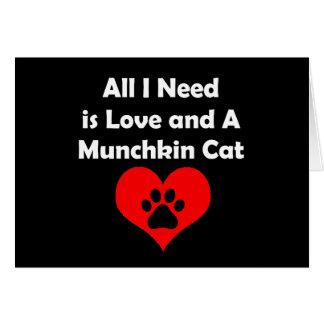 私が必要とするすべては愛およびMunchkin猫です カード
