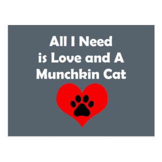 私が必要とするすべては愛およびMunchkin猫です ポストカード