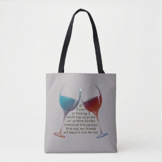私が恋しく思うことを行けばトートバックを言うおもしろいのワイン トートバッグ