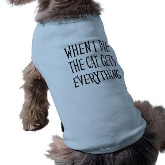 私が死ぬときCATはすべてにおもしろいのタイポグラフィを得ます ペット服