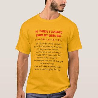 私が私の柴犬から学んだおもしろいな事 Tシャツ
