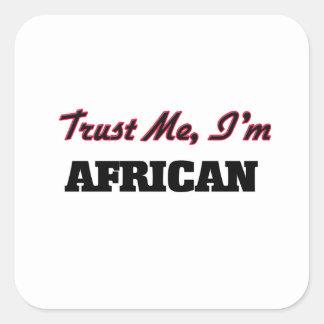 私が私アフリカであることを信頼して下さい スクエアシール