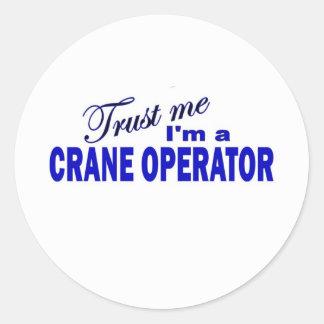 私が私クレーンの操縦士であることを信頼して下さい ラウンドシール