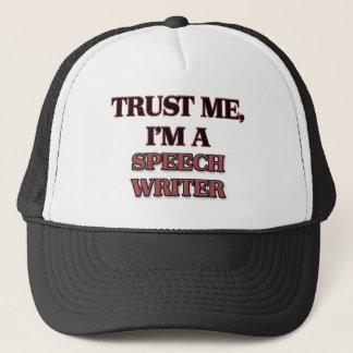 私が私スピーチライターであることを信頼して下さい キャップ