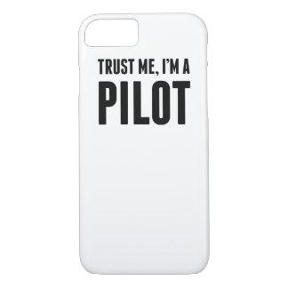 私が私パイロットであることを信頼して下さい iPhone 8/7ケース