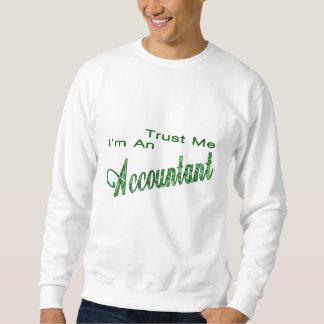 私が私会計士であることを信頼して下さい スウェットシャツ
