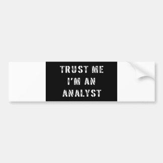 私が私分析者であることを信頼して下さい バンパーステッカー