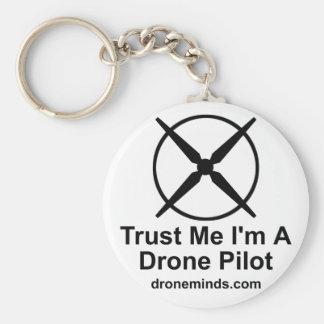 私が私無人機のパイロットであることを信頼して下さい キーホルダー