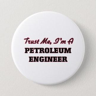私が私石油エンジニアであることを信頼して下さい 7.6CM 丸型バッジ