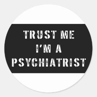 私が私精神科医であることを信頼して下さい ラウンドシール