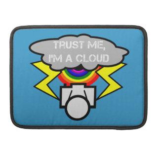 私が私雲であることを信頼して下さい MacBook PROスリーブ
