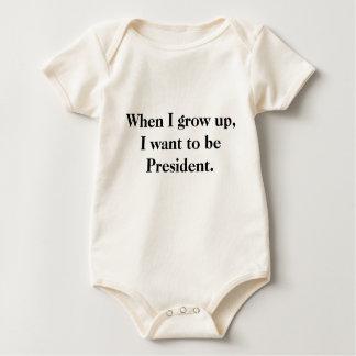 私が育つとき、私は大統領になりたいと思います ベビーボディスーツ