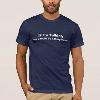 私が話せばノートを取るべきです Tシャツ