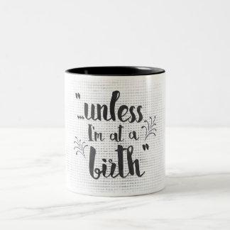 私が誕生に-助産婦かdoulaのマグなければ ツートーンマグカップ