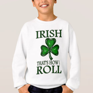 私が転がるかいかにであるアイルランド語 スウェットシャツ