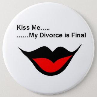 私が離婚する私に接吻して下さい 15.2CM 丸型バッジ