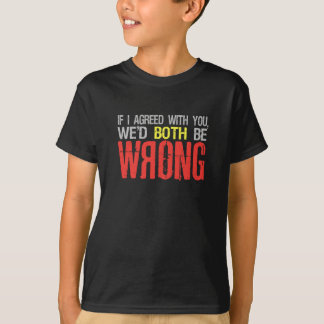 私が…ワイシャツを同意したら-スタイル及び色を選んで下さい Tシャツ