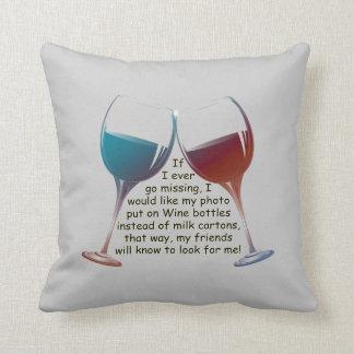 私が…枕を言うおもしろいのワインを恋しく思うことを行けば クッション