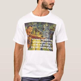 私が…無慈悲なroの大群を有することができなければ、robot2 tシャツ