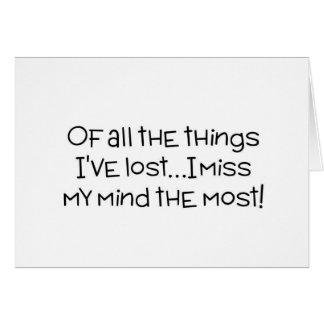 私が、私失ったすべての事の私の心にほとんどを恋しく思って下さい カード