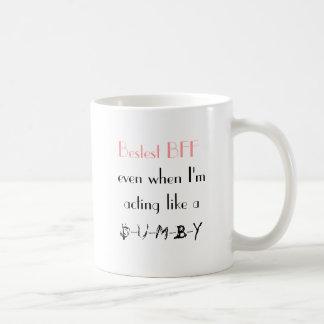 私がaのように行動している時でさえBestest BFF、DU… コーヒーマグカップ