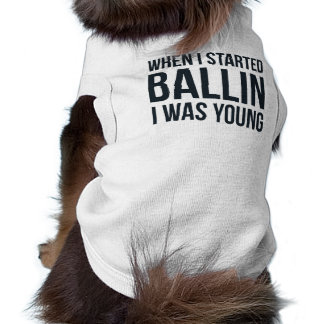"""""""私がBallin""""犬のワイシャツ始めた時 ペット服"""