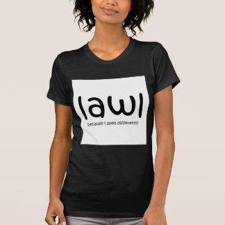 -私がdiffernetly綴るのでLawl Tシャツ