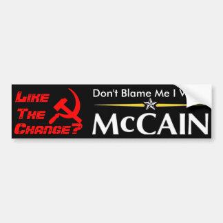 私がMcCainを投票した私の責任にしないで下さい バンパーステッカー