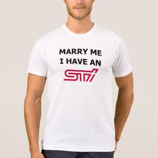私がSTiを有する私と結婚して下さい Tシャツ