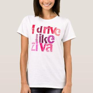 私がZivaのように運転するNCIS TVショーのTシャツ Tシャツ