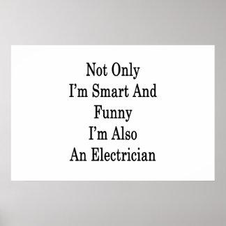 私だけ頭が切れるであり、おもしろいまたElectriciです ポスター