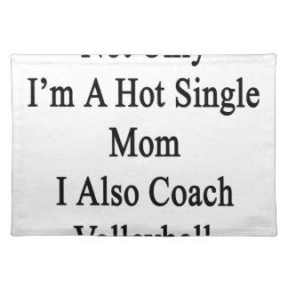 私だけIつがまたVolleybをコーチする熱い未婚の母です ランチョンマット