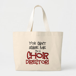 私です聖歌隊ディレクター私をおびえさせることができません ラージトートバッグ