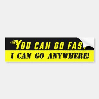 私どこでも行くことができますステッカー速く行くことができます バンパーステッカー