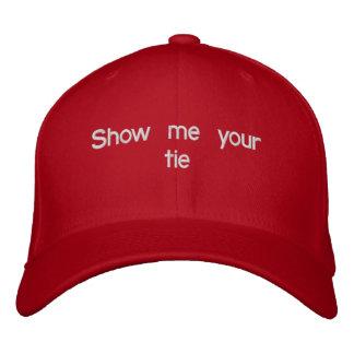 私にあなたのタイを示して下さい 刺繍入りキャップ