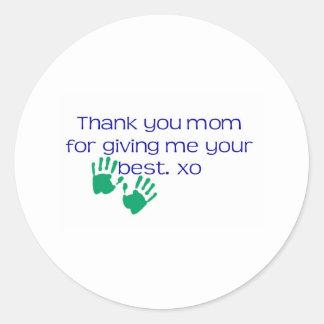 私にあなたのベストを与えるためにお母さんありがとう ラウンドシール