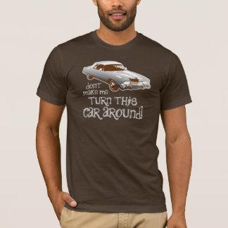私にこの車の向きを変えさせます Tシャツ