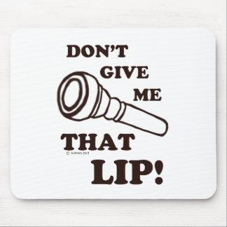 私にその唇-黄銅--を与えないで下さい マウスパッド