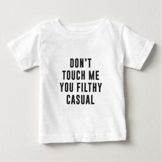 私にの不潔なカジュアル触れないで下さい ベビーTシャツ