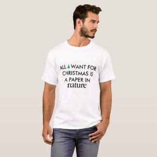 私によってがクリスマスのためにほしいすべては実際のところ紙です Tシャツ