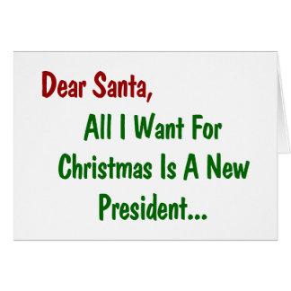 私によってがクリスマスのためにほしい親愛なるサンタはすべて新しい大統領です カード