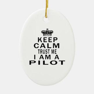 私によってがパイロットである私を信頼するために穏やか保って下さい セラミックオーナメント