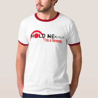 私によってがフェルマータのTシャツ2である私を握って下さい Tシャツ