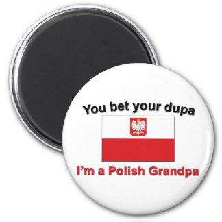 私によってがポーランドの祖父であるあなたのdupaを賭けます マグネット