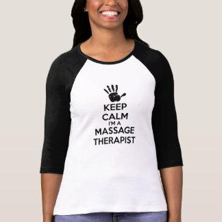 私によってがマッサージセラピストである平静を保って下さい Tシャツ