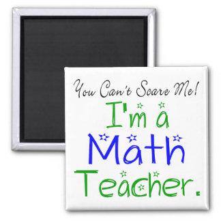 私によってが数学の教師である私をおびえさせることができません マグネット